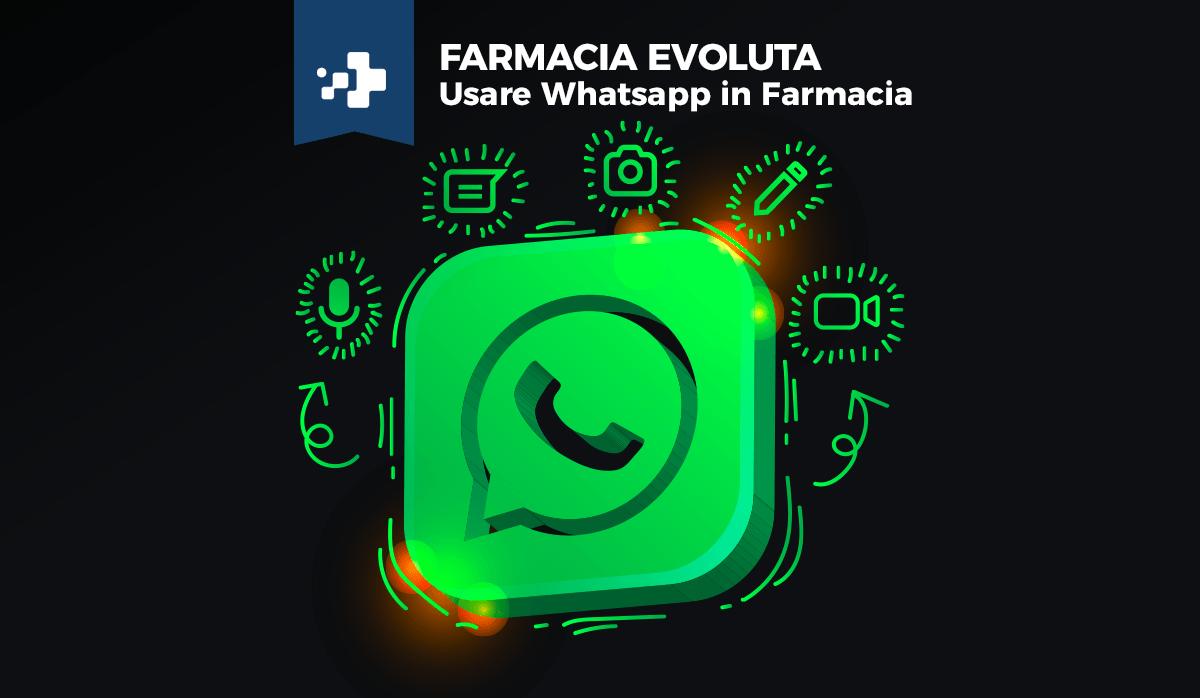 usare whatsapp in farmacia per comunicare con i clienti